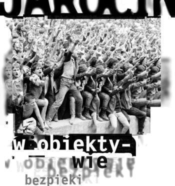 """K. Lesiakowski, P. Perzyna, T. Toborek, """"Jarocin w obiektywie bezpieki"""", Warszawa 2004"""