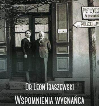 """L. Idaszewski """"Wspomnienia wygnańca i więźnia z Jarocina"""""""