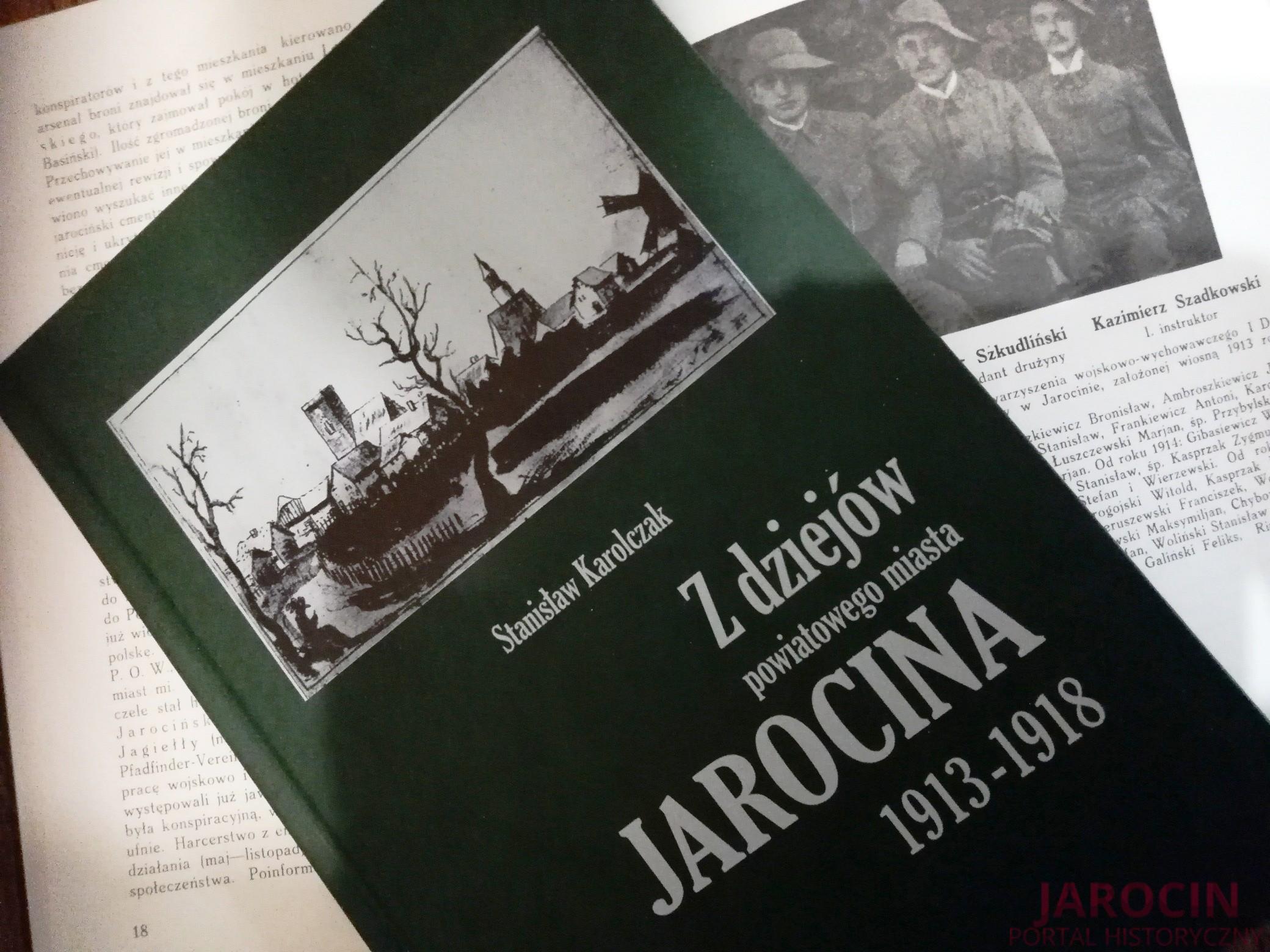 """S. Karolczak, """"Z dziejów powiatowego miasta Jarocina"""", Poznań 1935"""